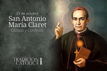 23 de octubre: San Antonio María Claret