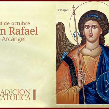 24 de octubre: San Rafael Arcángel