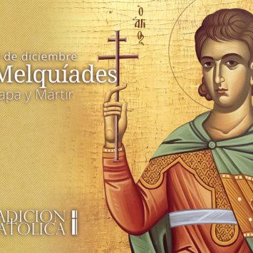 10 de diciembre: San Melquíades