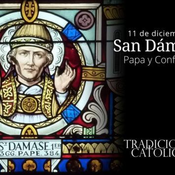 11 de diciembre: San Dámaso