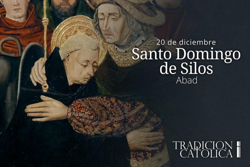 20 de diciembre: Santo Domingo de Silos