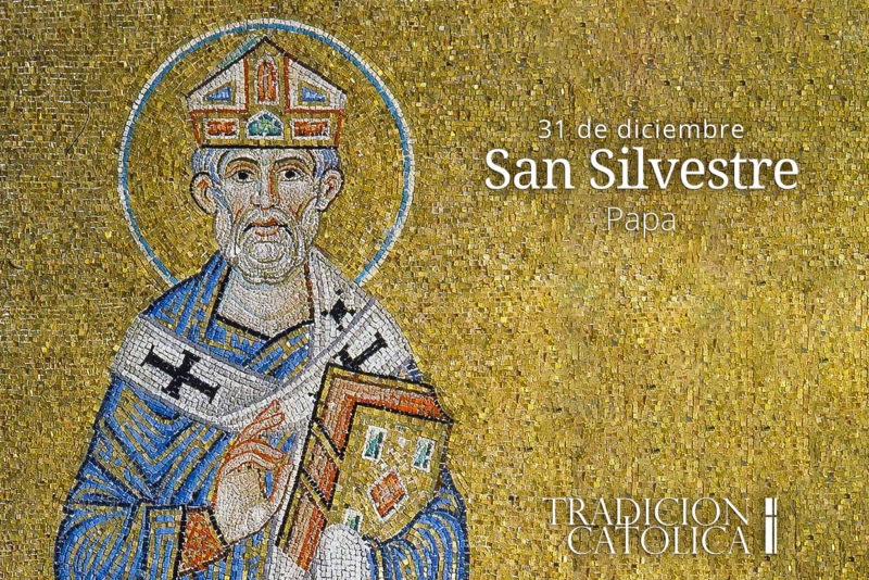31 de diciembre: San Silvestre